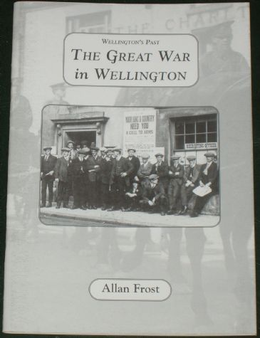 The Great War in Wellington, by Allan Frost